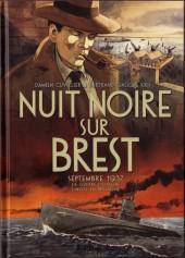 Nuit noire sur Brest - Nuit noire sur Brest - Septembre 1937 La guerre d'Espagne s'invite en Bretagne