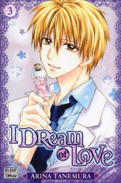 I Dream of Love -3- Tome 3
