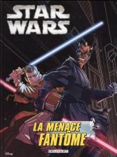 Star Wars (Delcourt / Disney) -1- La Menace fantôme