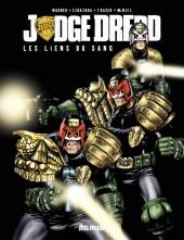 Judge Dredd (Delirium) -2- Les Liens du sang