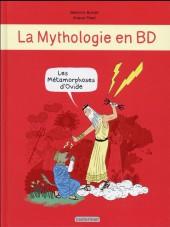 La mythologie en BD -7- Les métamorphoses d'Ovide