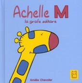 Achelle M, la girafe solitaire