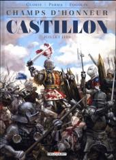 Champs d'honneur -2- Castillon - Juillet 1453