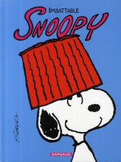 Peanuts -6- (Snoopy - Dargaud) -4a09- Imbattable Snoopy