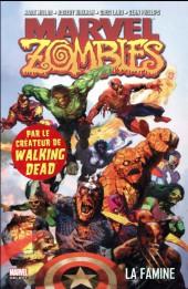 Marvel Zombies (Marvel Select) -1- La famine