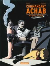 Commandant Achab -1b- Né pour mourir