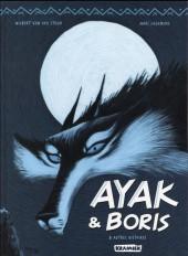 Ayak & Boris - Ayak & Boris & autres histoires