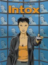 Intox -1- Le quatrième pouvoir