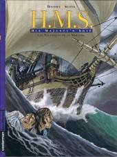 H.M.S. - His Majesty's Ship -1a- Les Naufragés de la Miranda
