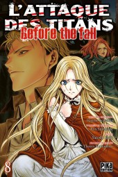 L'attaque des Titans - Before The Fall -8- Tome 8