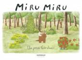 Miru Miru -2- Une petit forêt d'amis