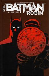 Batman & Robin -5- La Brûlure