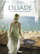 L'iliade (Taranzano/Bruneau) -1- La pomme de discorde