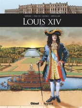 Ils ont fait l'Histoire -16- Louis XIV - Tome 2/2