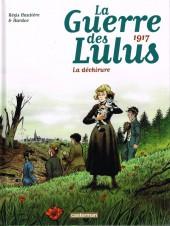 La guerre des Lulus -4- 1917 - La déchirure