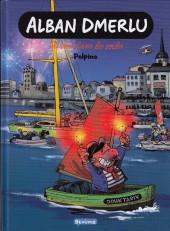 Alban Dmerlu (Éditions de Beaupré) -3- Du vent dans les voiles