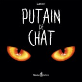 Putain de chat - Tome 1