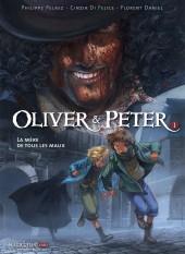 Oliver & Peter -1- La mère de tous les maux