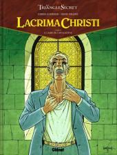 Le triangle secret - Lacrima Christi -2- À l'aube de l'Apocalypse