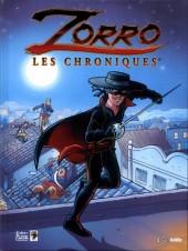Zorro (Les chroniques) -1- Tome 1