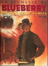 Blueberry (La Jeunesse de) -5b2003- Terreur sur le Kansas