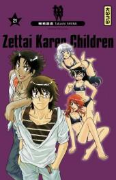Zettai Karen Children -21- Tome 21