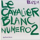 (AUT) Blutch - Le cavalier blanc numéro 2