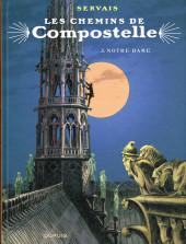 Les chemins de Compostelle -3- Notre-Dame