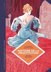 La petite Bédéthèque des Savoirs -10- Histoire de la prostitution - De Babylone à nos jours