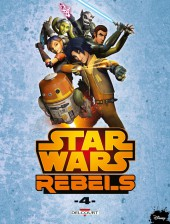 Star Wars - Rebels -4- Tome 4