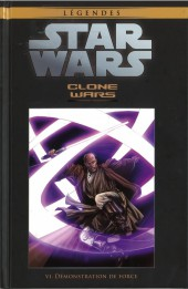 Star Wars - Légendes - La Collection (Hachette) -2431- Clone Wars - VI. Démonstration de Force