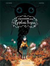 L'Épouvantable peur d'Épiphanie Frayeur -1- L'épouvantable peur d'Épiphanie Frayeur