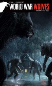 World War Wolves -3- De griffes et de crocs