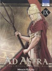 Ad Astra -9- Tome IX