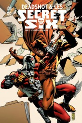 Deadshot & les Secret Six -1- Six degrés de devastation