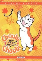 Choubi-Choubi - Mon chat pour la vie -3- Tome 3