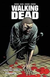 Walking Dead -26- L'appel aux armes
