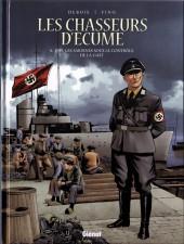 Les chasseurs d'écume -6- 1939, Les sardines sous le contrôle de la Gast