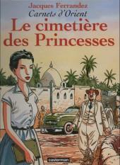 Carnets d'Orient -5b02- Le cimetière des princesses