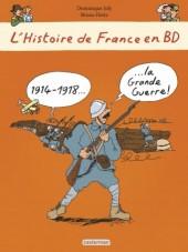 L'histoire de France en BD (Joly/Heitz) -7- 1914-1918... La Grande Guerre