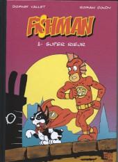 Fishman -1TL- Super Rieur