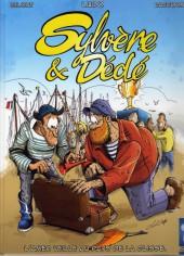 Sylvère et Dédé -3- L'amer veille au pays de la glisse