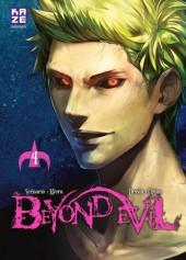 Beyond Evil -4- Tome 4