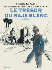 Théodore Poussin -5b2016- Le Trésor du Rajah Blanc
