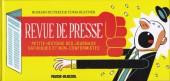 Revue de presse - Revue de presse - Petite histoire des journaux satiriques et non-conformistes
