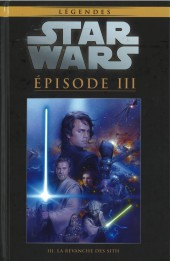 Star Wars - Légendes - La Collection (Hachette) -2542- Episode III - La Revanche des Sith