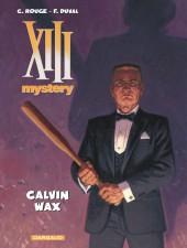 XIII Mystery -10- Calvin Wax