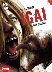 Igai : The Play Dead/Alive -2- Tome 2