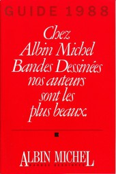 (Catalogues) Éditeurs, agences, festivals, fabricants de para-BD... - Guide 1988 - Albin Michel