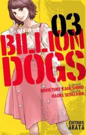 Billion Dogs -3- Tome 3